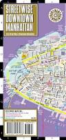 Streetwise Maps Streetwise Downtown Manhattan Map Laminated Street Map Of