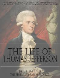 helped write the federalist papers the life of thomas jefferson by b l rayner