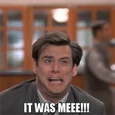 Jim Carrey Meme Alrighty Then - it was me meme 28 images jojo bizarre adventure dio meme google