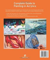 complete guide to painting in acrylics amazon co uk lorena