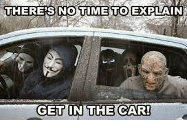 No Time To Explain Meme - 25 best memes about no time to explain get in the car no