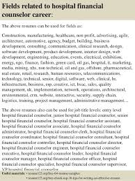 Sample Counseling Resume by Top 8 Hospital Financial Counselor Resume Samples