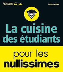 livre cuisine 騁udiant cuisiner 騁udiant 100 images une cuisine d étudiant faite de