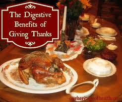 digestive benefits of giving thanks our heritage of health