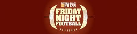 Friday Night Football Imperial Valley Press