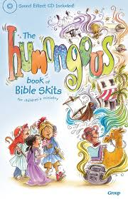 the humongous book of bible skits for children s ministry