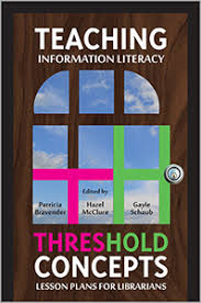 teaching information literacy threshold concepts lesson plans for