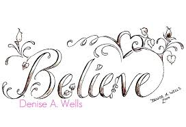 believe tattoo designs by denise a wells flickr