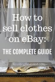 How To Sell Used Sofa How To Sell Clothes On Ebay Resellingrevealed The Thrifting