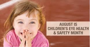 children u0027s eye health and safety month u2013 health u0026 wellmobile