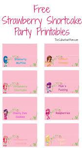 printable birthday invitations strawberry shortcake strawberry shortcake food display signs free party printables
