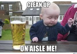 Clean Up Meme - clean up by en1gma92 meme center