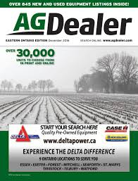 agdealer eastern ontario edition december 2016 by farm business
