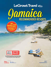 recommended resorts jamaica 2017 legrow u0027s travel by maritime