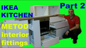 ikea kitchen part 2 metod interior fittings youtube