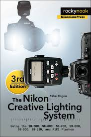 the nikon creative lighting system 3rd edition u2013rocky nook