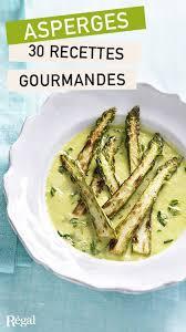 cuisiner asperges c est la pleine saison des asperges mais savez vous les cuisiner