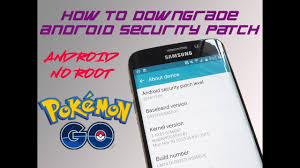 gps spoofing android how to gps spoof go android downgrade security patch