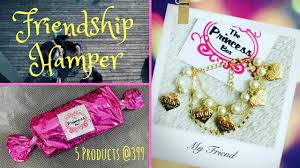 friendship hamper 399 best gift for her 5 products princess