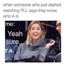 Pll Meme - pretty little liars myliarz twitter