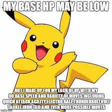 Base Meme - pikachu lowest and highest base stats meme imgflip