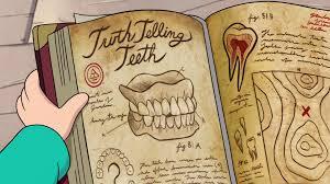 truth telling teeth gravity falls wiki fandom powered wikia