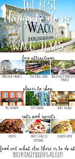 the best things to do in waco restaurants and shopping