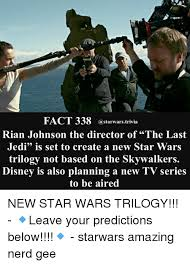 Star Wars Disney Meme - 50 fact 338 rian johnson the director of the last jedi is set to