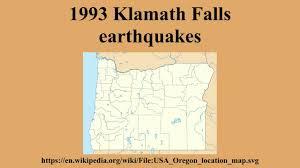 Klamath Falls Oregon Map by 1993 Klamath Falls Earthquakes Youtube