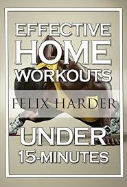 home workout 15 minute effective home workouts to