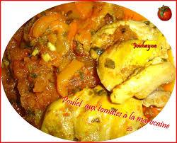 comment cuisiner des blancs de poulet blancs de poulet aux tomates à la marocaine la cuisine de