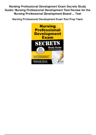 nursing professional development exam secrets study guide nursing pro u2026