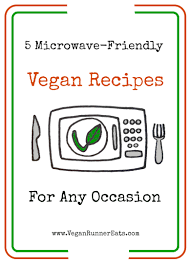 5 microwave friendly vegan recipes vegan runner eats