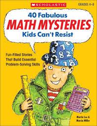 amazon com 40 fabulous math mysteries kids can u0027t resist grades 4