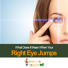 what does it when your right eye jumps myths and facts 2017