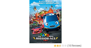 film tayo bahasa indonesia full movie amazon com the tayo movie mission ace tayo the little bus woo