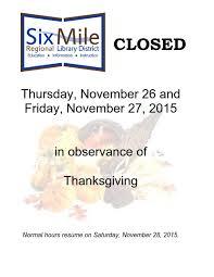 closed thursday november 26 and friday november 27 in observance