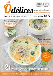 cuisiner le magazine magazine de cuisine odelices n 30 hiver 2017 2018 ôdélices