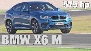 bmw x6 horsepower 2015 bmw x6 m 575 hp on racetrack