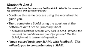 macbeth act 3 what are the causes of macbeth u0027s bold ambitions and