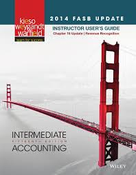 kieso intermediate accounting 15e fasb update instructor user u0027s