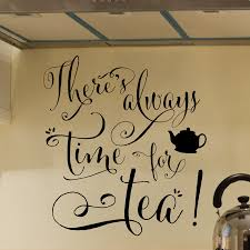 quote decals for glass always time for tea wall quotes decal wallquotes com