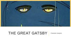 The Great Gatsby Character Analysis Ppt Video Online Download
