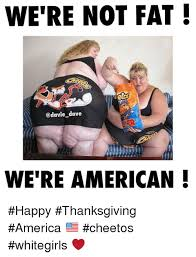 we re not dave we re american happy thanksgiving america