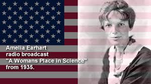 Amelia Earhart Book Report A Woman S Place In Science Amelia Earhart Speech 1935 Youtube