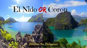 el nido or coron a comparison of palawan s top destinations