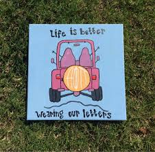 jeep painting canvas customizable hand painted life is better wearing out letters