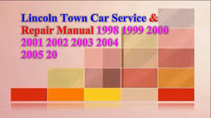 lincoln town car service u0026 repair manual 2009 2008 2007 2007 2006