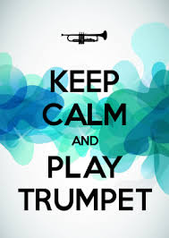 How To Make Your Own Keep Calm Meme - keep calm and play trumpet sayings pinterest play trumpet and