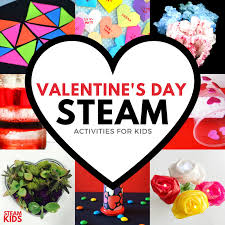 valentines day kids s day ideas steam kids s day ebook babble